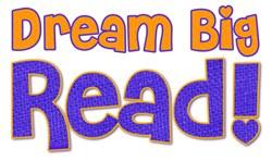 Dream Big, Read!